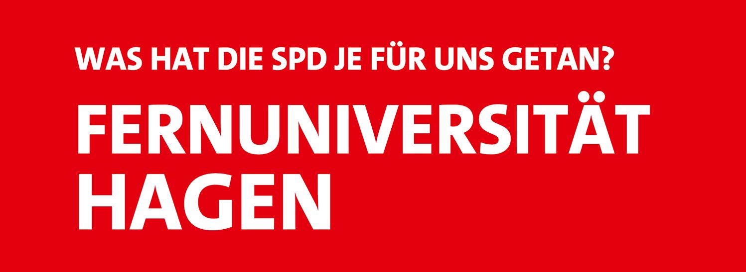 Was hat die SPD je für uns getan? Die Fernuniversität Hagen